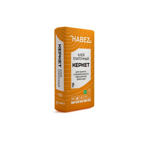 HABEZ - Клей плиточный КЕРКЕТ для гранита и керамогранита , 25 кг